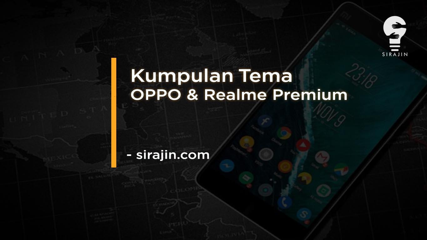 Kumpulan Tema OPPO & Realme Premium