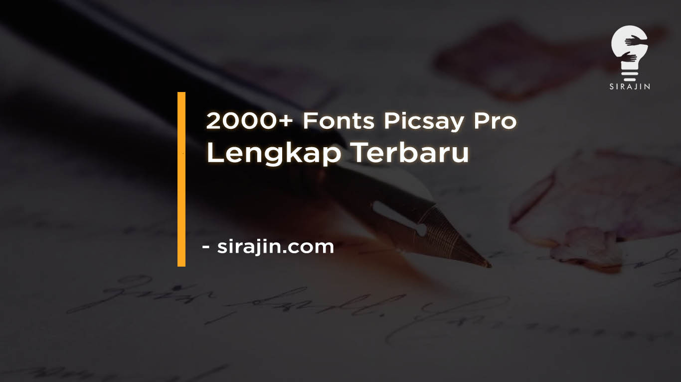 Download 2000+ Fonts Picsay Pro Lengkap Terbaru 2020