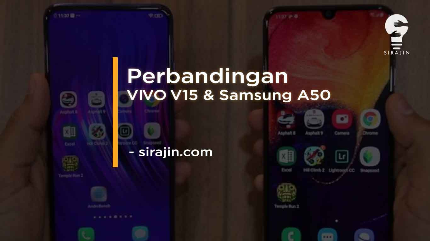 Perbandingan VIVO V15 dan Samsung A50