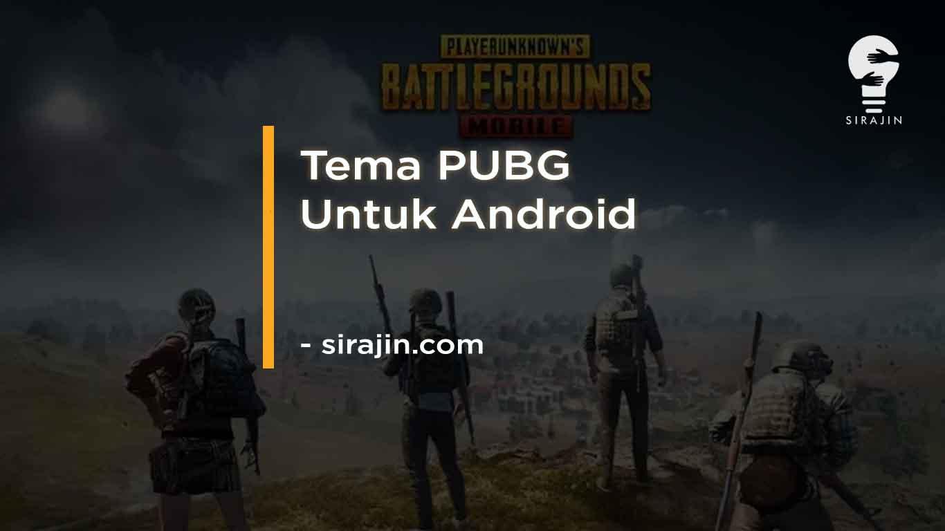 Tema PUBG Untuk Android