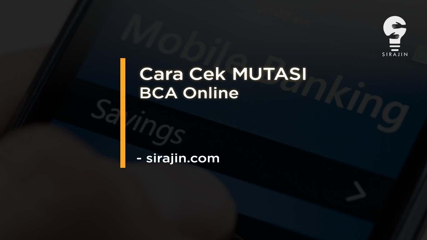 Cara Cek MUTASI BCA Online Lewat HP Mudah Terbaru