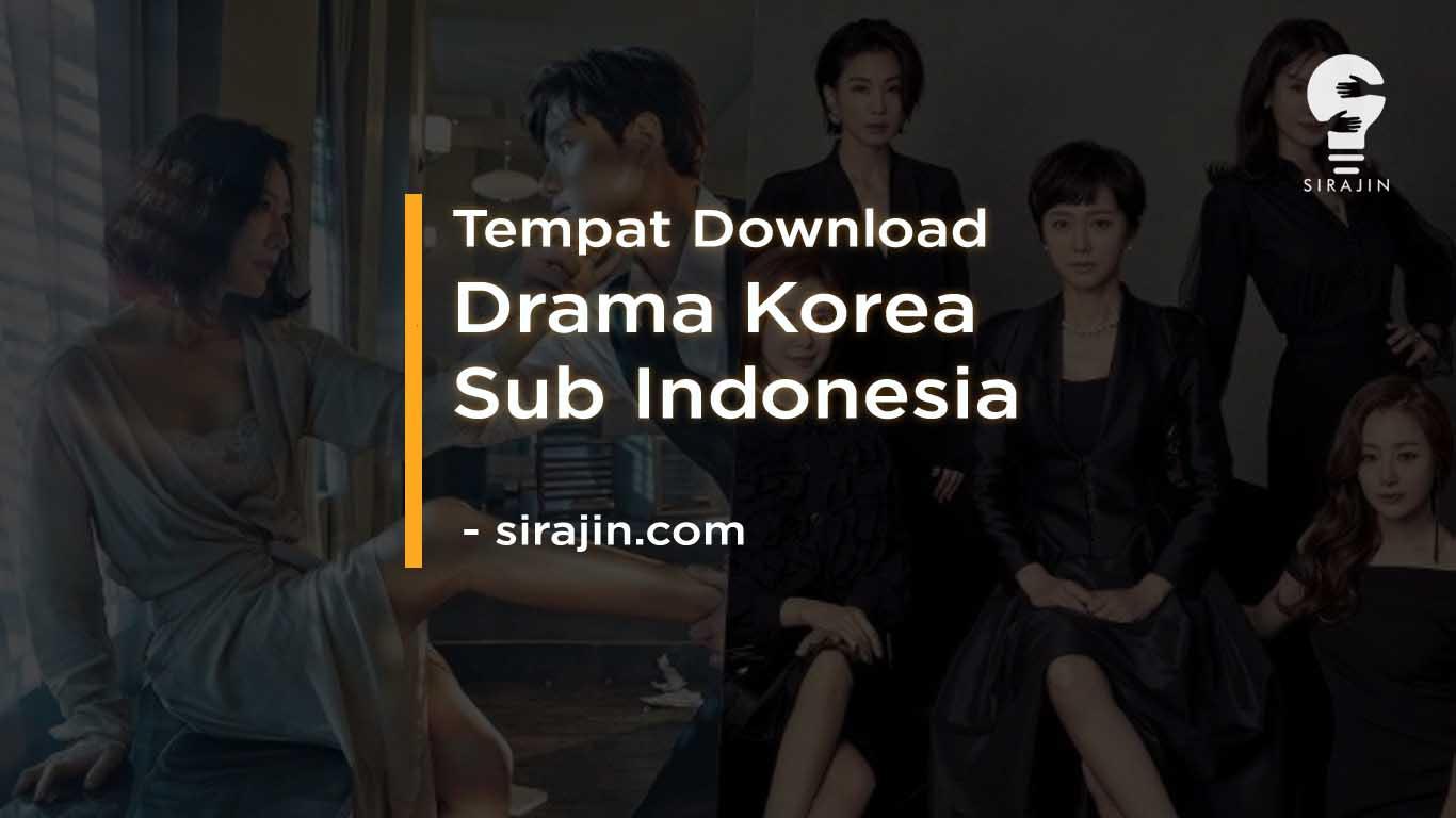 Tempat Download Drama Korea Subtitle Indonesia