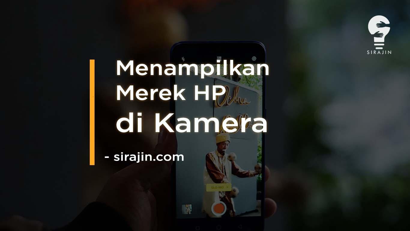 Cara Menampilkan Merek HP di Kamera Oppo Realme