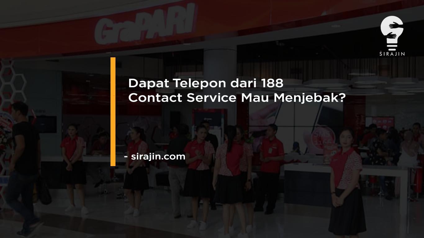 Dapat Telepon dari 188 Contact Service Mau Menjebak?