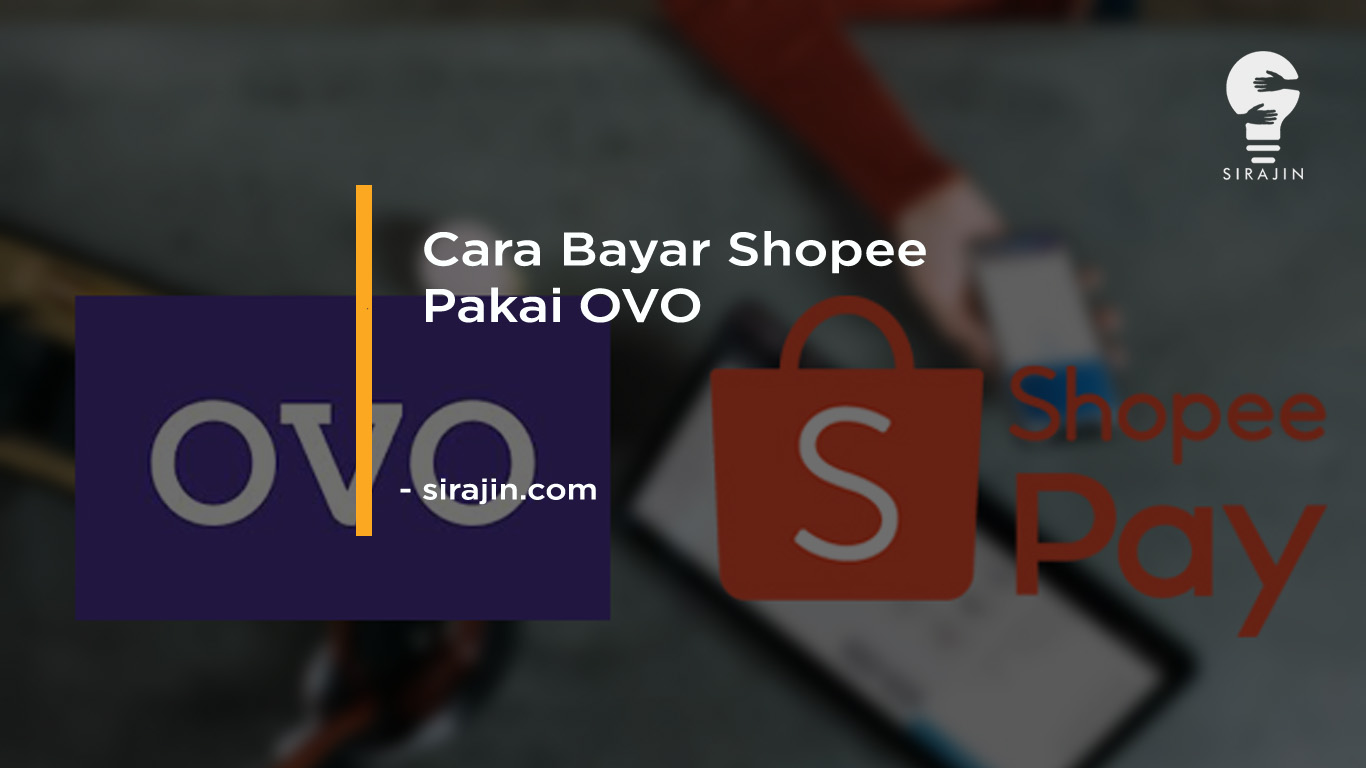 Cara Bayar Shopee Pakai OVO Tanpa Biaya Admin